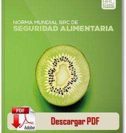 BRC Food Versión 7 – Aprobación de Proveedores en Auditorias Alimentarias