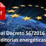 Obligaciones del Real Decreto 56/2016 & auditorias energéticas