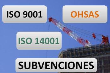 Subvenciones Sector Construcción ISO 9001 14001 OHSAS Pais Vasco