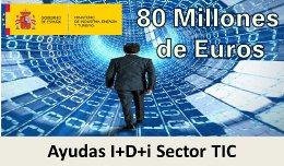 80 millones de euros para impulsar la I+D+i Sector TIC