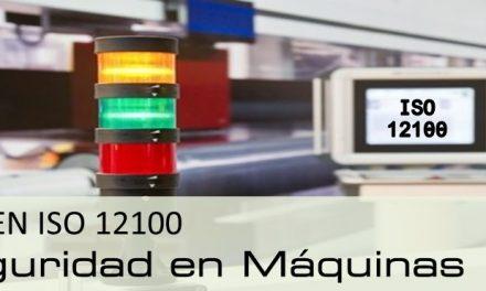 UNE-EN ISO 12100:2012 Seguridad de las máquinas