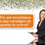 ISO 55001Sistema de Gestión de Activos