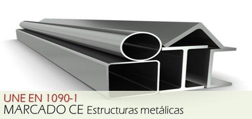 UNE 1090 Marcado CE Estructuras Metálicas